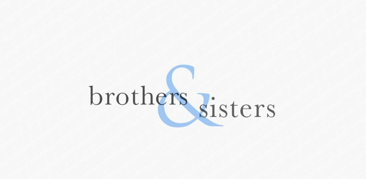 "quotes on brothers and sisters. And then there was one less character on ""Brothers & Sisters""…"